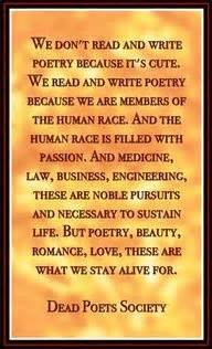 We Dont Read And Write Poetry Dead Poets Society Quotes