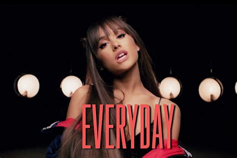 Ariana Grande Remains Aggressively Adorable in 'Everyday