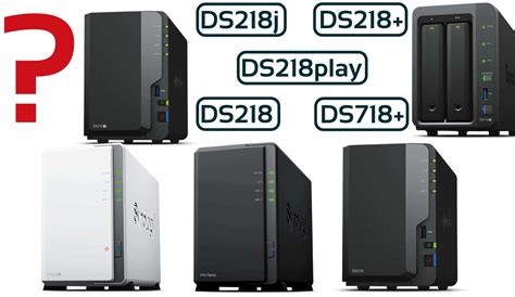 DS218j, DS218play, DS218, DS218+, DS718+ 2-Bay DiskStation