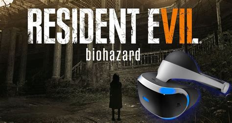 Resident Evil 7 Will Be Played In Virtual Reality