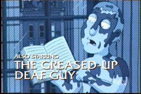 Greased-up Deaf Guy | Family Guy Wiki | FANDOM powered by